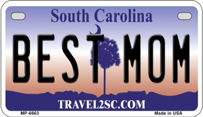 Best Mom South Carolina Novelty Metal Motorcycle Plate MP-6663