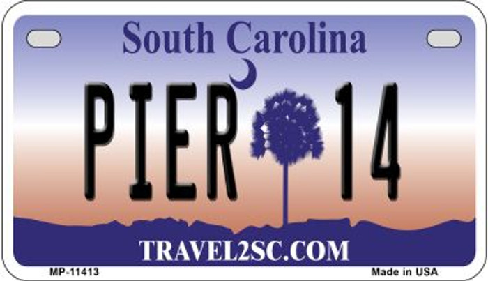 Pier 14 South Carolina Novelty Metal Motorcycle Plate MP-11413