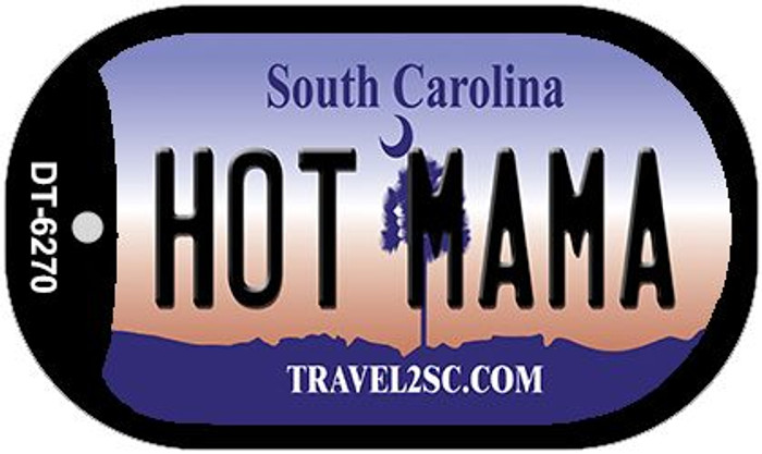 Hot Mama South Carolina Novelty Metal Dog Tag Necklace DT-6270