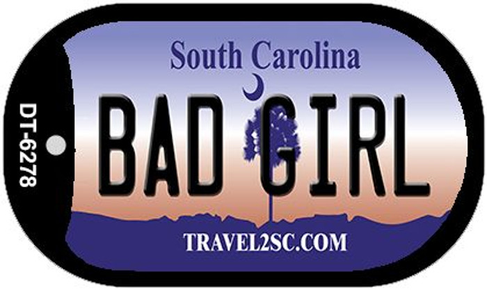 Bad Girl South Carolina Novelty Metal Dog Tag Necklace DT-6278