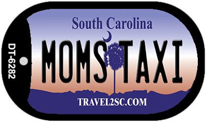 Moms Taxi South Carolina Novelty Metal Dog Tag Necklace DT-6282