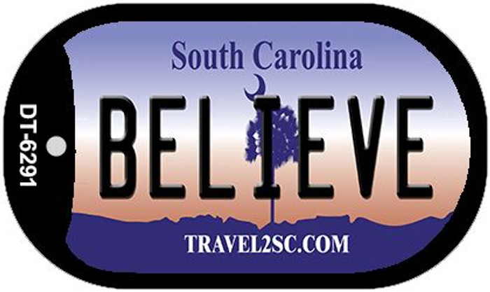 Believe South Carolina Novelty Metal Dog Tag Necklace DT-6291