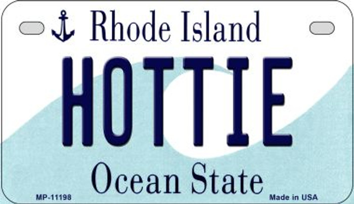 Hottie Rhode Island Novelty Metal Motorcycle Plate MP-11198