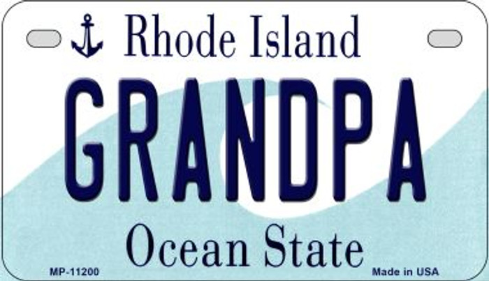 Grandpa Rhode Island Novelty Metal Motorcycle Plate MP-11200
