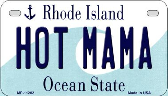 Hot Mama Rhode Island Novelty Metal Motorcycle Plate MP-11202