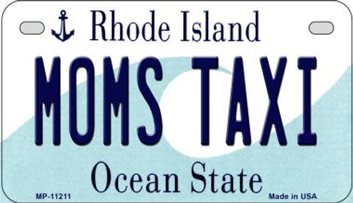 Moms Taxi Rhode Island Novelty Metal Motorcycle Plate MP-11211