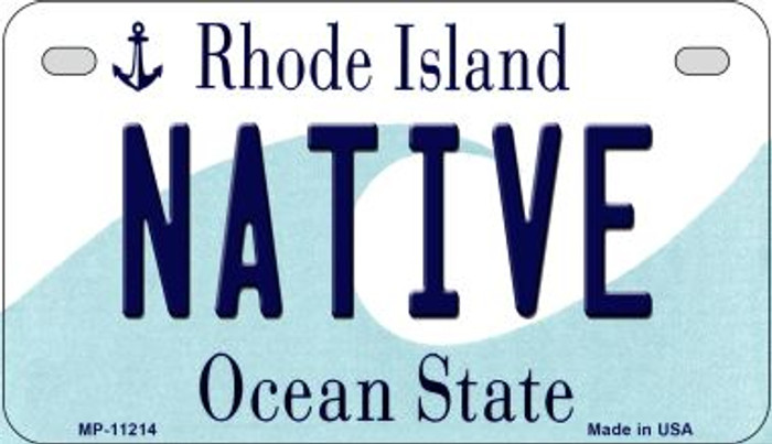 Native Rhode Island Novelty Metal Motorcycle Plate MP-11214