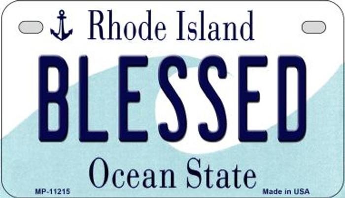 Blessed Rhode Island Novelty Metal Motorcycle Plate MP-11215