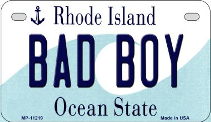 Bad Boy Rhode Island Novelty Metal Motorcycle Plate MP-11219