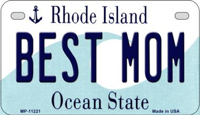 Best Mom Rhode Island Novelty Metal Motorcycle Plate MP-11221