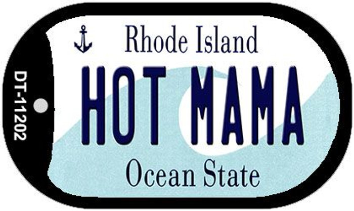 Hot Mama Rhode Island Novelty Metal Dog Tag Necklace DT-11202