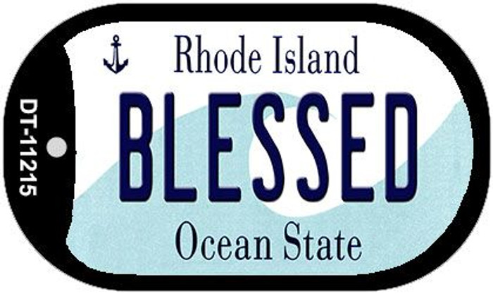 Blessed Rhode Island Novelty Metal Dog Tag Necklace DT-11215