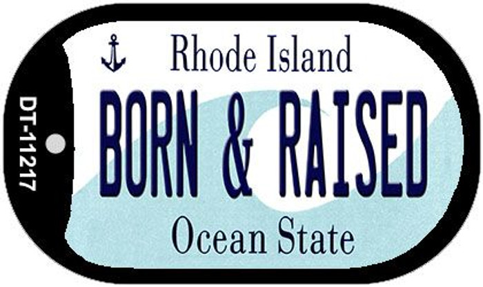 Born & Raised Rhode Island Novelty Metal Dog Tag Necklace DT-11217