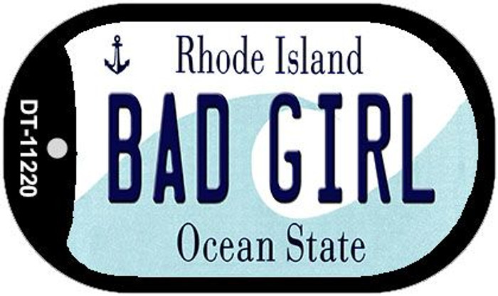 Bad Girl Rhode Island Novelty Metal Dog Tag Necklace DT-11220