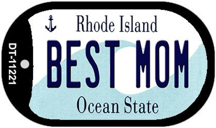 Best Mom Rhode Island Novelty Metal Dog Tag Necklace DT-11221