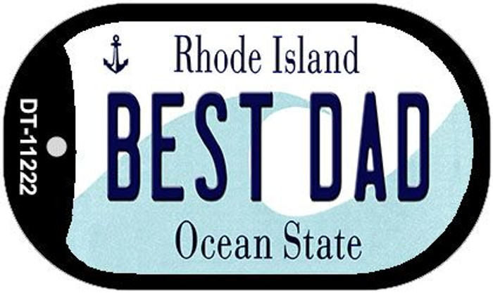 Best Dad Rhode Island Novelty Metal Dog Tag Necklace DT-11222