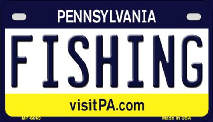 Fishing Pennsylvania Novelty Metal Motorcycle Plate MP-6069