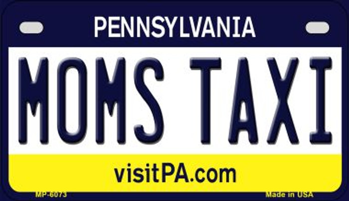 Moms Taxi Pennsylvania Novelty Metal Motorcycle Plate MP-6073