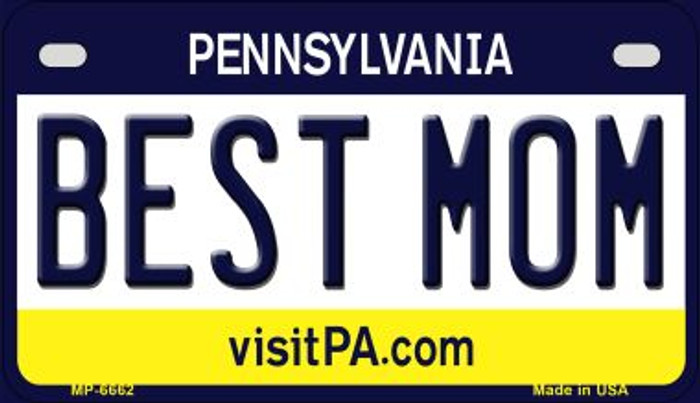Best Mom Pennsylvania Novelty Metal Motorcycle Plate MP-6662