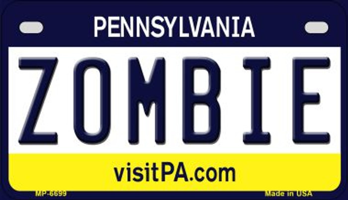 Zombie Pennsylvania Novelty Metal Motorcycle Plate MP-6699