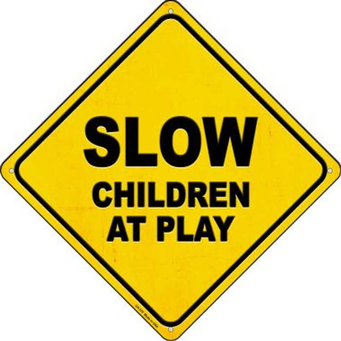 Slow Children at Play Novelty Metal Crossing Sign CX-370