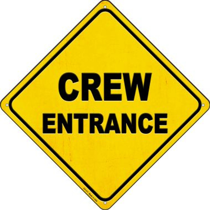 Crew Entrance Novelty Metal Crossing Sign CX-371
