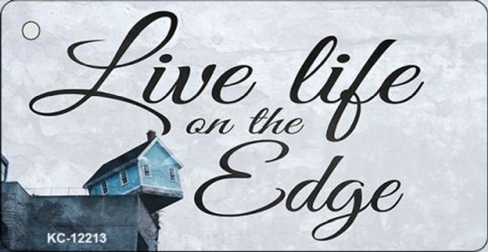 Live Life on the Edge Novelty Metal Key Chain KC-12213