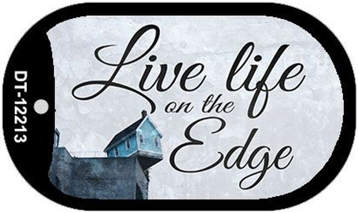 Live Life on the Edge Novelty Metal Dog Tag Necklace DT-12213