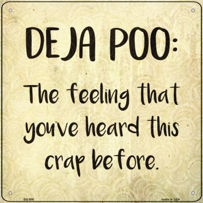 Deja Poo Definition Novelty Metal Square Sign SQ-586