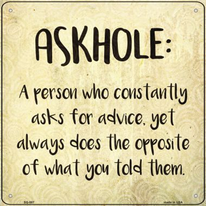 Askhole Definition Novelty Metal Square Sign SQ-587