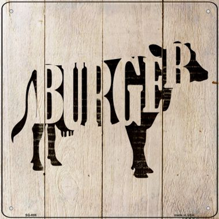Cows Make Burgers Novelty Metal Square Sign SQ-606