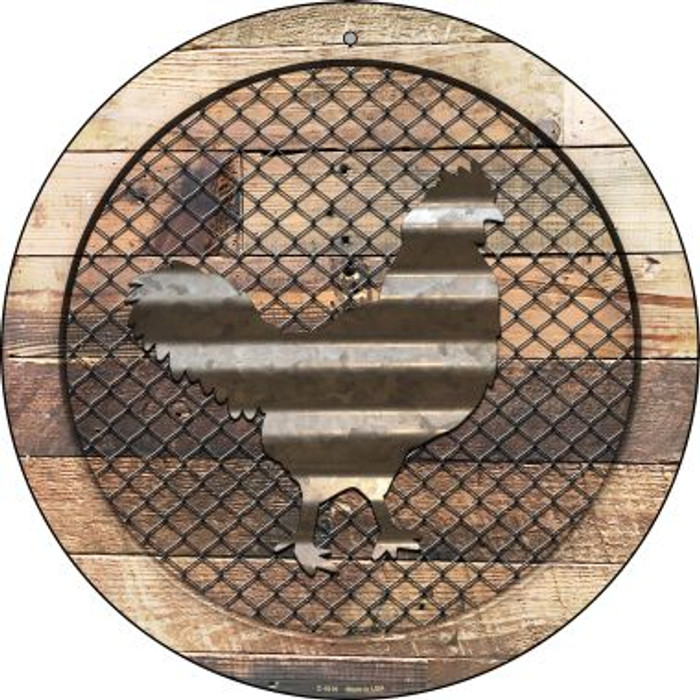Corrugated Chicken on Wood Novelty Metal Circular Sign C-1019