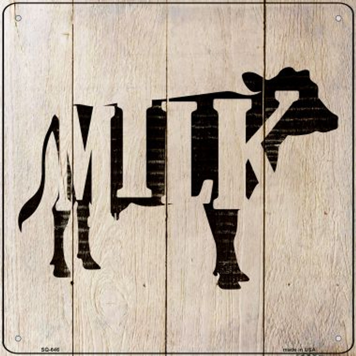 Cows Make Milk Novelty Metal Square Sign SQ-646