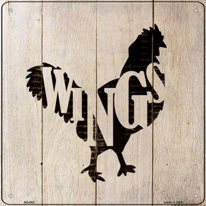 Chickens Make Wings Novelty Metal Square Sign SQ-653