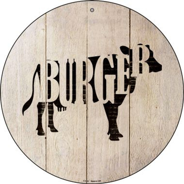 Cows Make Burgers Novelty Metal Circular Sign C-1063