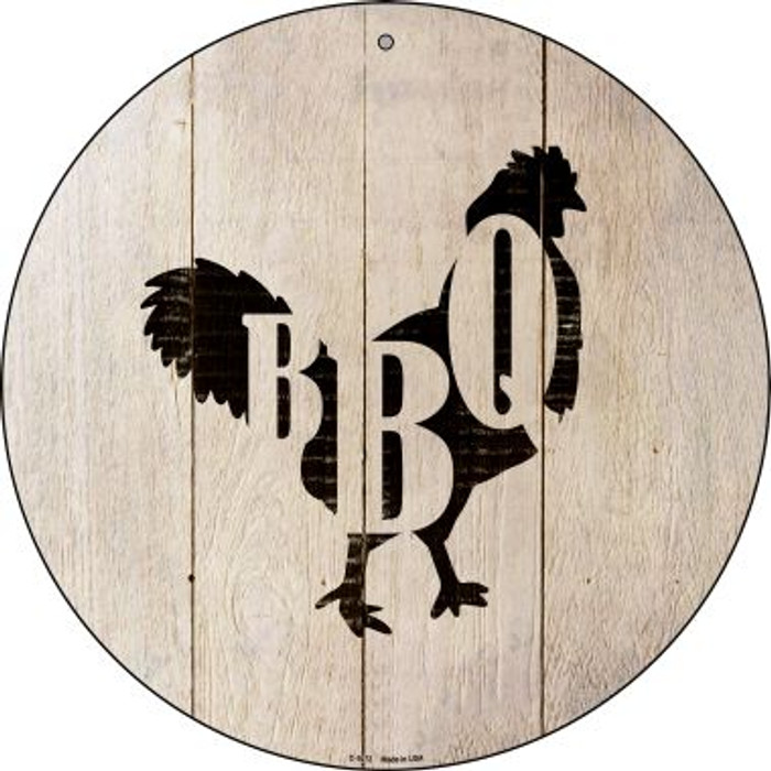 Chickens Make BBQ Novelty Metal Circular Sign C-1072