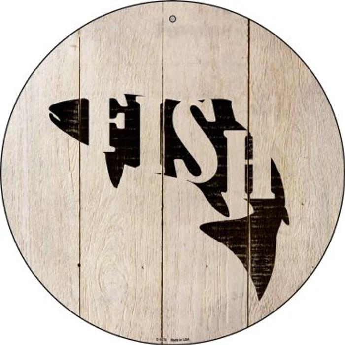 Fish Make Fish Novelty Metal Circular Sign C-1078