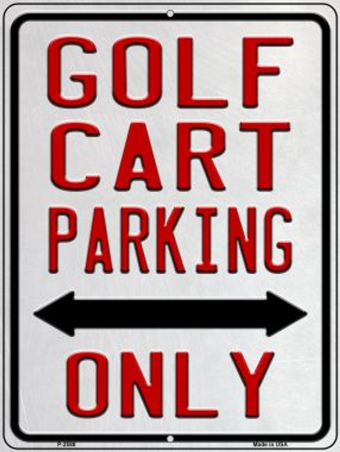 Golf Cart Parking Only Novelty Metal Parking Sign P-2588