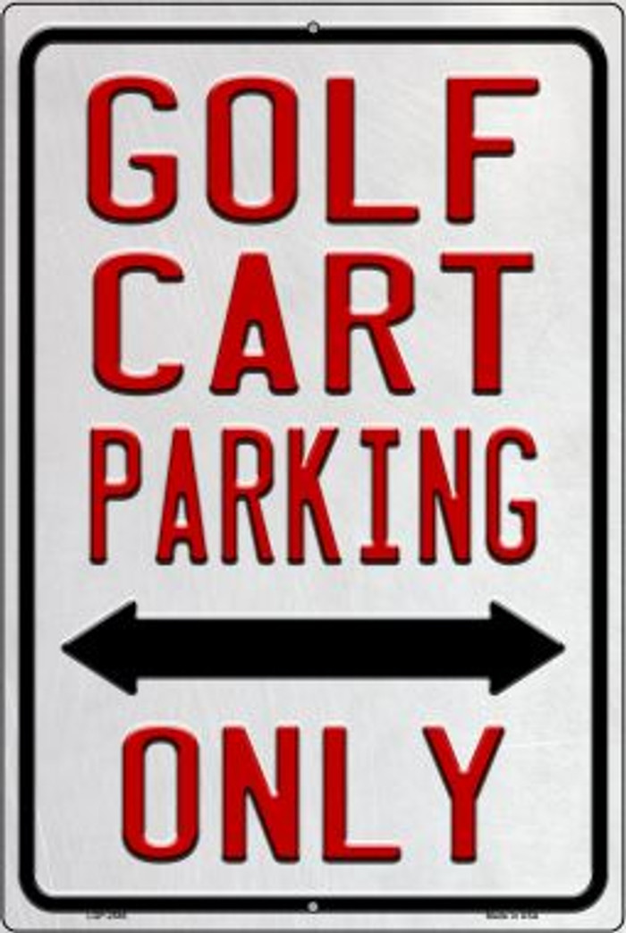 Golf Cart Parking Only Novelty Metal Large Parking Sign LGP-2588