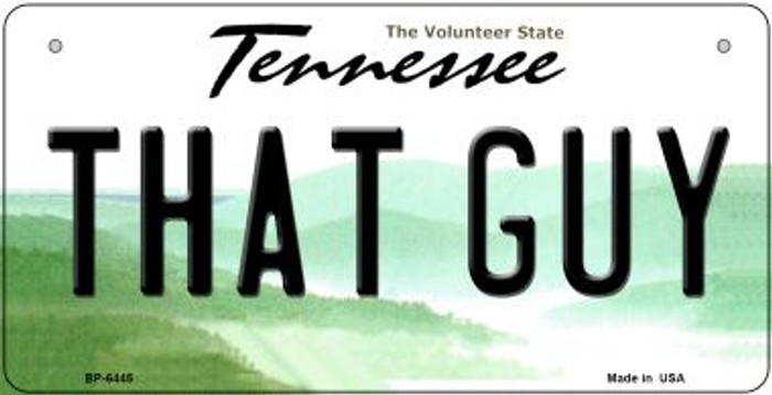 That Guy Tennessee Novelty Metal Bicycle Plate BP-6445