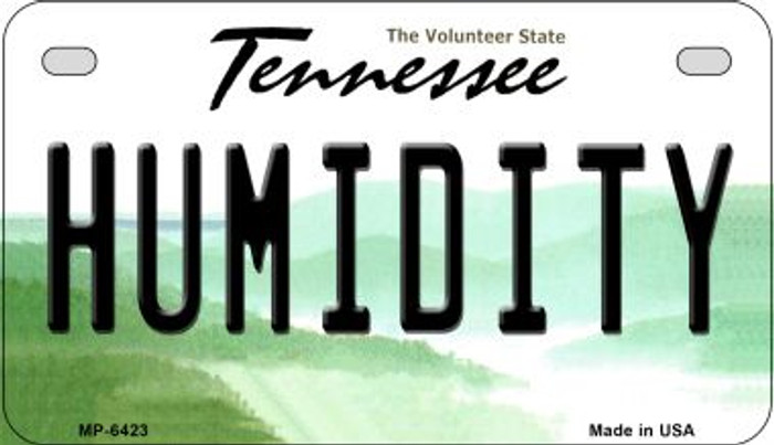 Humidity Tennessee Novelty Metal Motorcycle Plate MP-6423