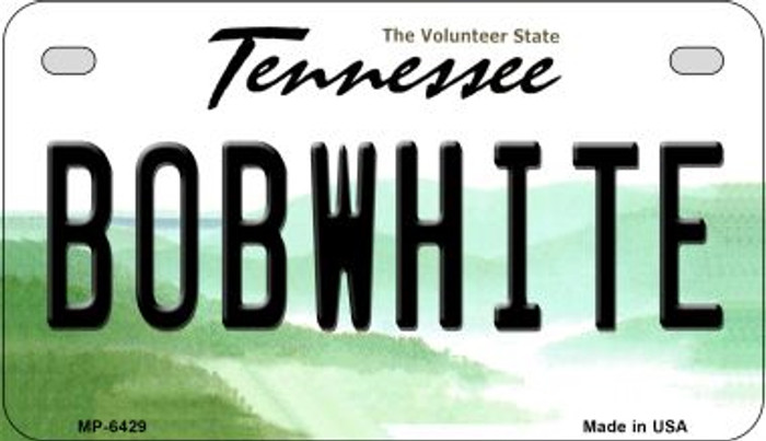 Bobwhite Tennessee Novelty Metal Motorcycle Plate MP-6429