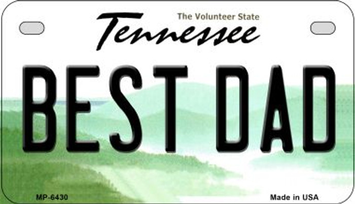 Best Dad Tennessee Novelty Metal Motorcycle Plate MP-6430