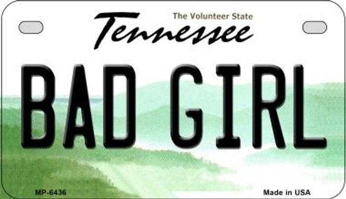 Bad Girl Tennessee Novelty Metal Motorcycle Plate MP-6436