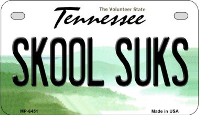 Skool Suks Tennessee Novelty Metal Motorcycle Plate MP-6451