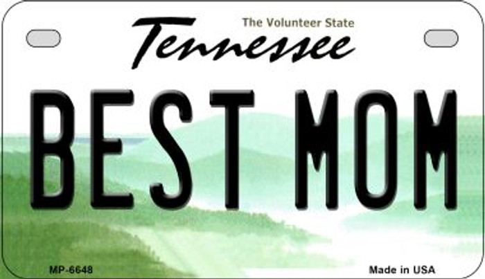 Best Mom Tennessee Novelty Metal Motorcycle Plate MP-6648