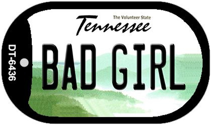 Bad Girl Tennessee Novelty Metal Dog Tag Necklace DT-6436