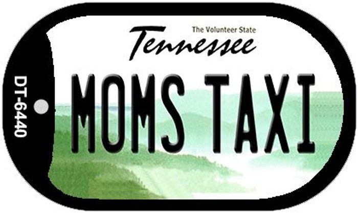 Moms Taxi Tennessee Novelty Metal Dog Tag Necklace DT-6440
