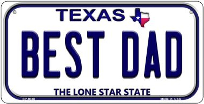 Best Dad Texas Novelty Metal Bicycle Plate BP-9388