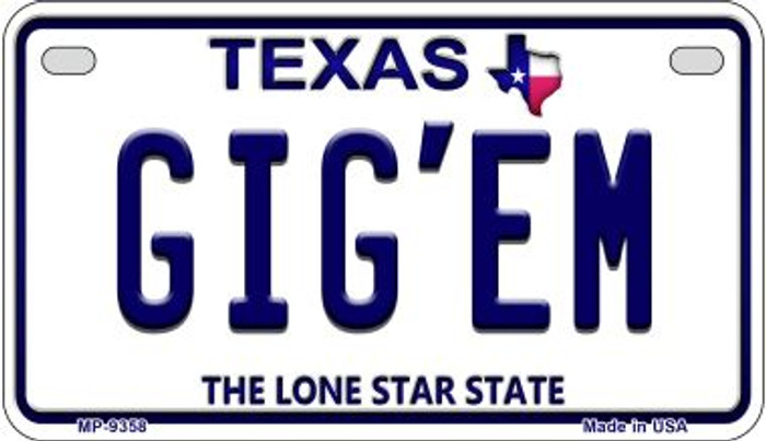 Gig'em Texas Novelty Metal Motorcycle Plate MP-9358